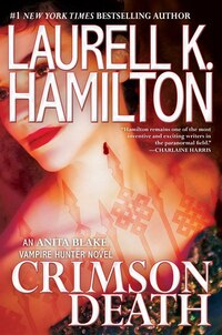 Crimson Death: An Anita Blake, Vampire Hunter Novel