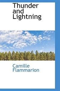 Thunder and Lightning de Camille Flammarion