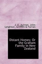 Distant Homes; Or the Graham Family in New Zealand
