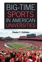Big-Time Sports in American Universities