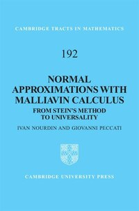 Normal Approximations with Malliavin Calculus: From Steins Method to Universality