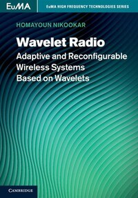 Wavelet Radio: Adaptive and Reconfigurable Wireless Systems Based on Wavelets