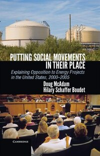 Putting Social Movements in their Place: Explaining Opposition to Energy Projects in the United…