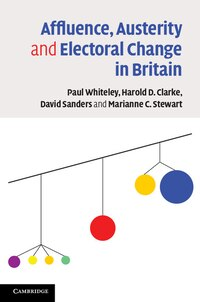 Affluence, Austerity and Electoral Change in Britain