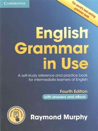 English Grammar in Use Book with Answers and Interactive eBook: Self-Study Reference and Practice…