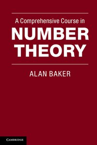 A Comprehensive Course in Number Theory
