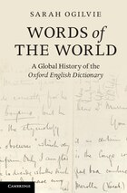 Words of the World: A Global History of the Oxford English Dictionary