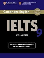 Cambridge English - IELTS 9: Authentic Examination Papers from Cambridge ESOL Student's Book with…