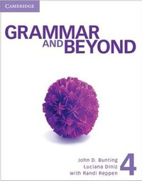 Grammar and Beyond Level 4 Students Book and Workbook