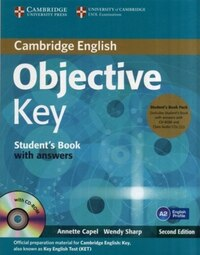 Objective Key Students Book Pack (Students Book with Answers with CD-ROM and Class Audio CDs(2))