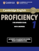 Cambridge English Proficiency 1 for Updated Exam Students Book with Answers: Authentic Examination…