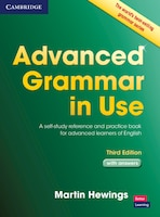 Advanced Grammar In Use With Answers: A Self-Study Reference and Practice Book for Advanced…