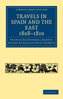 Travels in Spain and the East, 1808-1810