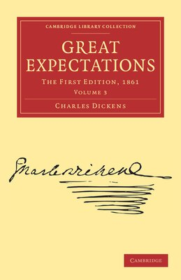Book Great Expectations: The First Edition, 1861 by Charles Dickens