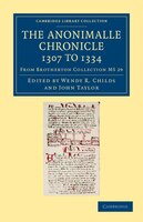 The Anonimalle Chronicle 1307 to 1334: From Brotherton Collection MS 29