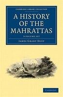A History of the Mahrattas 3 Volume Paperback Set