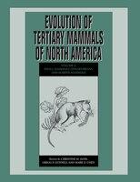 Evolution Of Tertiary Mammals Of North America: Volume 2, Small Mammals, Xenarthrans, And Marine…