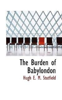 The Burden of Babylondon