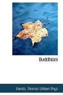 Book Buddhism by Davids Thomas William Rhys