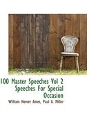 100 Master Speeches Vol 2 Speeches For Special Occasion