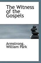The Witness of the Gospels