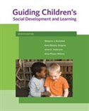 Guiding Children?s Social Development And Learning
