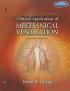 Workbook For Chang?s Clinical Application Of Mechanical Ventilation, 4th