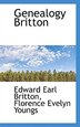 Genealogy Britton by Florence Evelyn Youngs Ed Earl Britton
