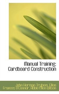 Manual Training: Cardboard Construction