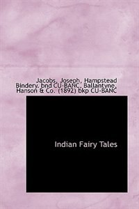 Indian Fairy Tales by Jacobs Joseph