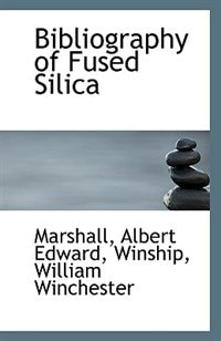 Bibliography of Fused Silica
