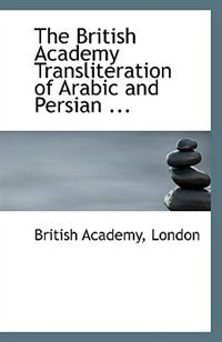 The British Academy Transliteration of Arabic and Persian ...