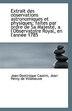 Extrait des observations astronomiques et physiques: faites par ordre de Sa Majesté, a l'Observatoir by Jean Perny de Villeneuve Jean- Cassini