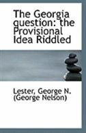 The Georgia question: the Provisional Idea Riddled