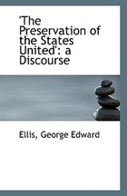 'The Preservation of the States United': a Discourse