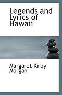 Legends and Lyrics of Hawaii