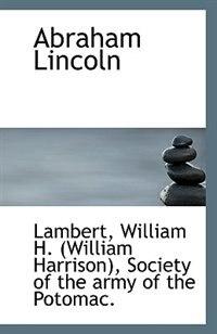 Abraham Lincoln by Lambert William H. (William Harrison)