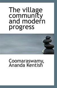 The village community and modern progress