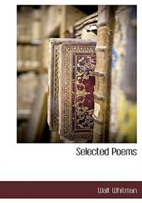 Book Selected Poems by Walt Whitman