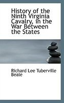 History of the Ninth Virginia Cavalry, in the War Between the States