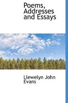 Poems, Addresses And Essays