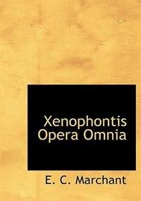 Xenophontis Opera Omnia