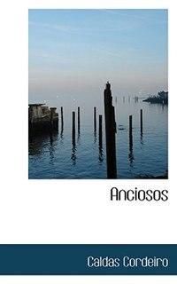 Book Anciosos by Caldas Cordeiro