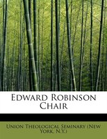 Edward Robinson Chair