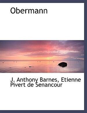 Obermann by J. Anthony Barnes