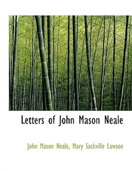 Book Letters of John Mason Neale by John Mason Neale