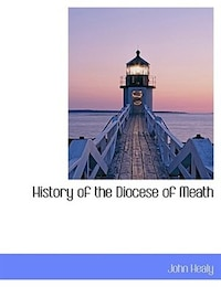 History of the Diocese of Meath