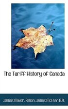 The Tariff History of Canada