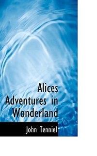 Alices Adventures In Wonderland by John Tenniel