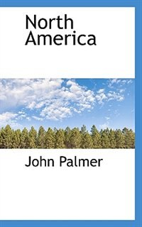 Book North America by John Palmer